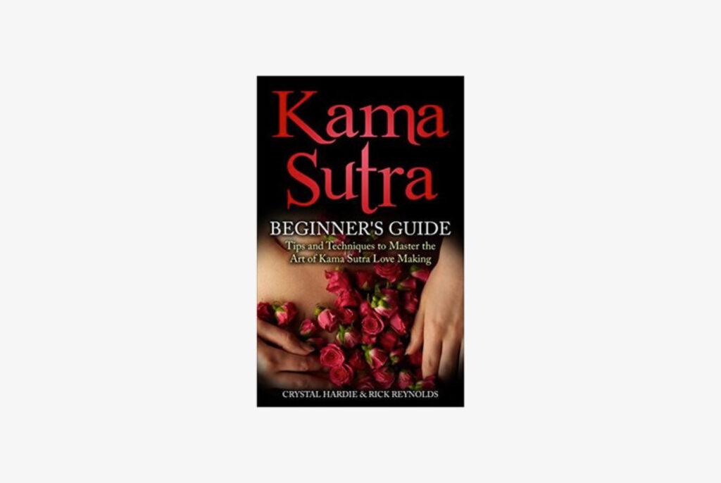 """""""Kama Sutra Beginner's Guide"""""""
