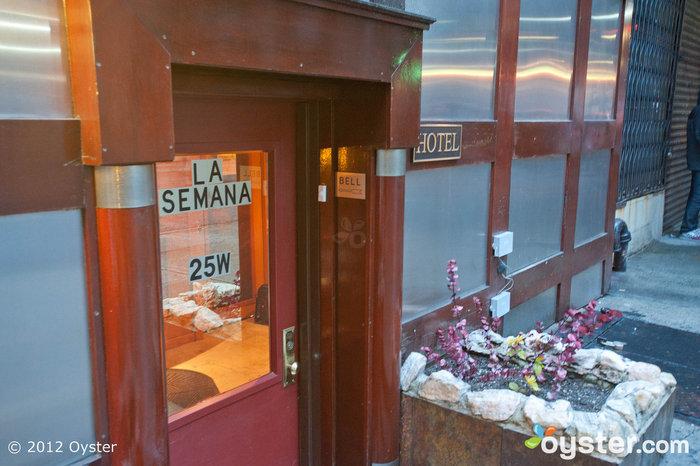 Entrance at the La Semana Hotel; New York, NY